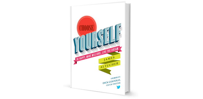 Get James Altucher Choose Yourself For Free
