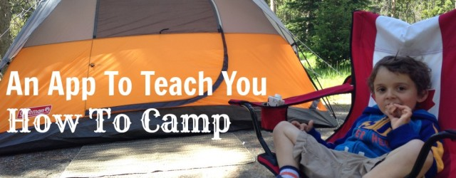An App To Teach You How To Camp