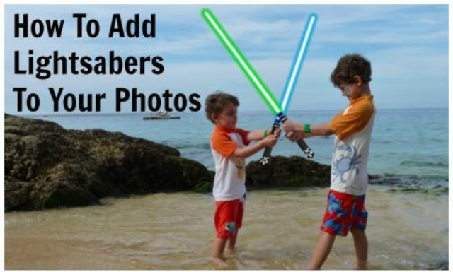 How To Add Lightsabers To Your Photos